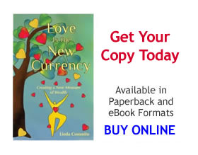 Love Is the New Currency-Winner of the 2012 EVVY Award as a top inspirational book by CIPA (Colorado Independent Publisher's Association).